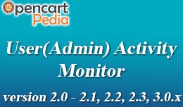 Opencart - Admin Activity Monitor / Track User's..