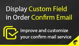 Display Custom Field in Order Confirm Email