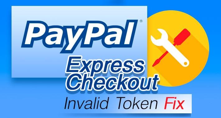 Paypal Express Checkout Invalid Token Fix (1.5.x-3.x)