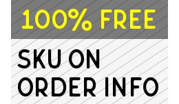 SKU On Order Info Page | Order Info Extra Fields..