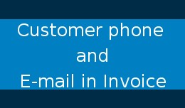 Customer phone and E-mail in the invoice