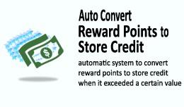 Auto Convert Reward Points to Store Credit