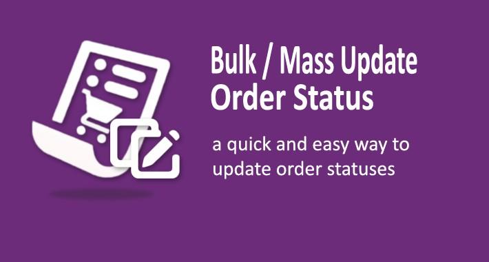 Bulk Update Order Status