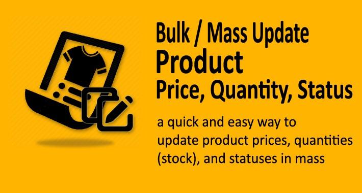 Bulk Update Product Price, Quantity (Stock), Status