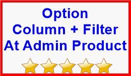Option Column + Filter At Admin Product