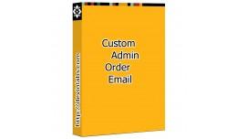 Custom Admin Order Email