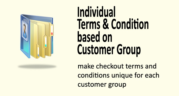 Checkout Terms & Conditions based on Customer Group