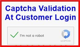 Captcha Validation At Customer Login
