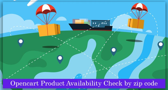 OpenCart Product Availability Check by Zipcode