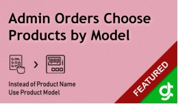 Admin Orders Choose Product by Model - SALE 30% ..