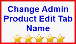Change Admin Product Edit Tab Name