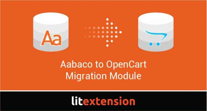 LitExtension: Aabaco to OpenCart Migration