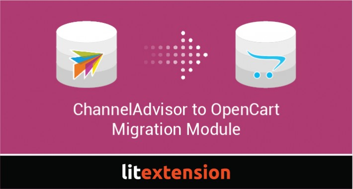 LitExtension: ChannelAdvisor to OpenCart Migration
