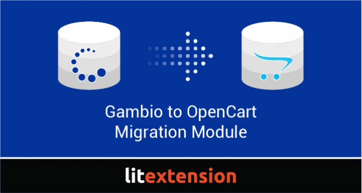 LitExtension: Gambio to OpenCart Migration