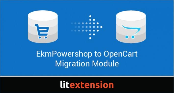 LitExtension: EkmPowershop to OpenCart Migration