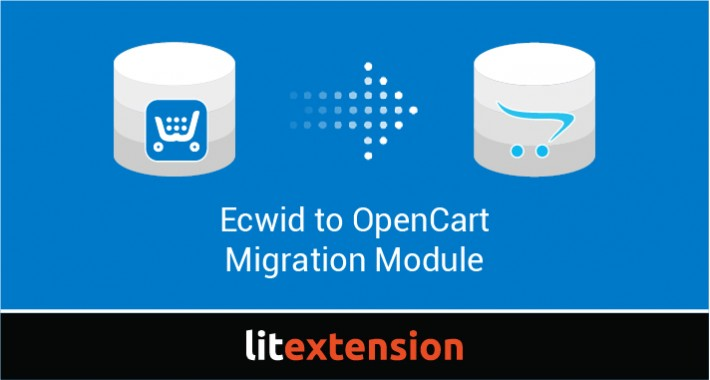 LitExtension: Ecwid to OpenCart Migration
