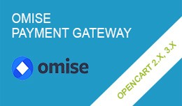 Omise Payment Gateway OpenCart 2.x, 3.x