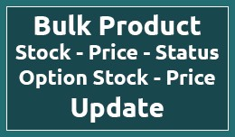 Bulk Product Update - Stock - Price - Status