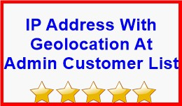 IP Address With Geolocation At Admin Customer List