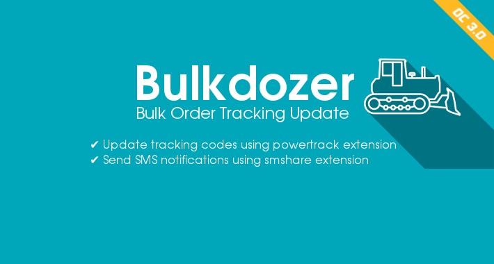 Bulkdozer − Bulk order update: Status|SMS/Email|Tracking − OC3