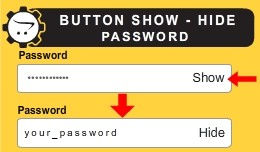 BUTTON SHOW AND HIDE PASSWORDS