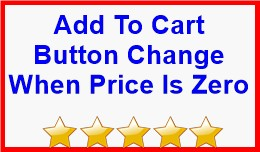 Add To Cart Button Change When Price Is Zero