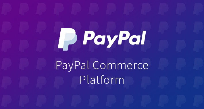 PayPal Commerce Platform integration