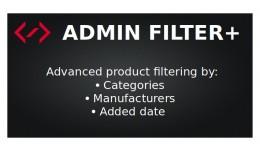 Admin Filter+ (filter by category/manufacturer/d..