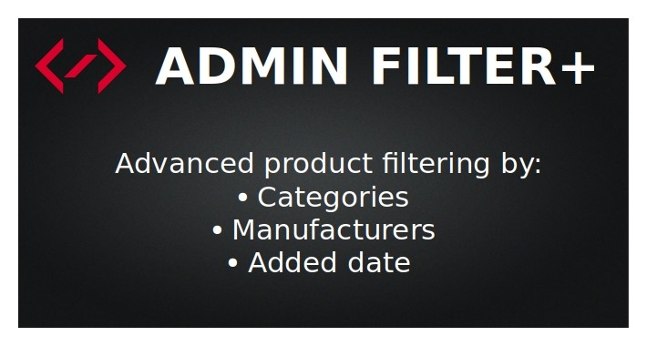 Admin Filter+ (filter by category/manufacturer/date added)