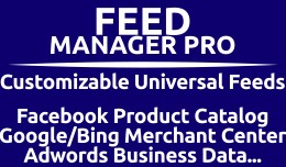 Feed Manager Pro (Customizable Product Feeds)