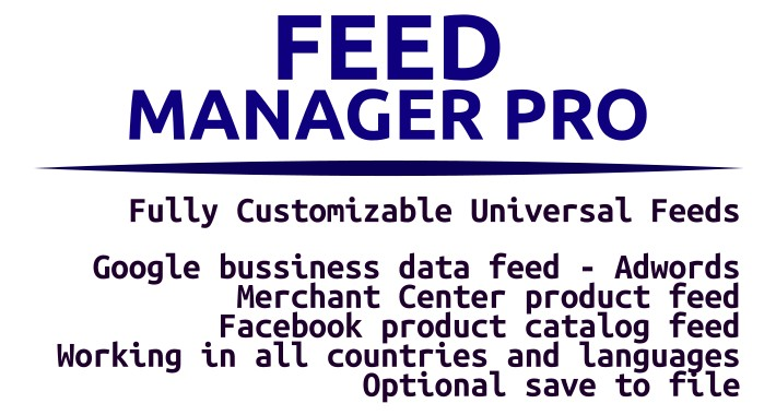 Feed Manager Pro (Fully Customizable Product Feeds)