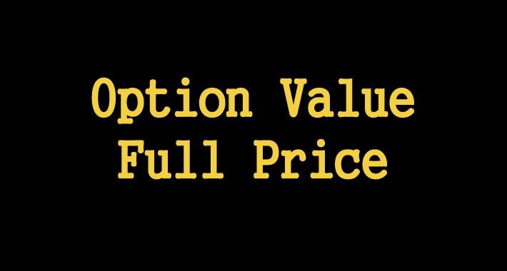 Option Value Full Price