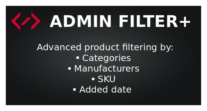Admin product filter by Category/Manufacturer/Date added/SKU