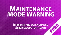 Maintenance Mode Warning - Informer and quick ch..