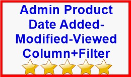 Admin Product Date Added-Modified-Viewed Column+..