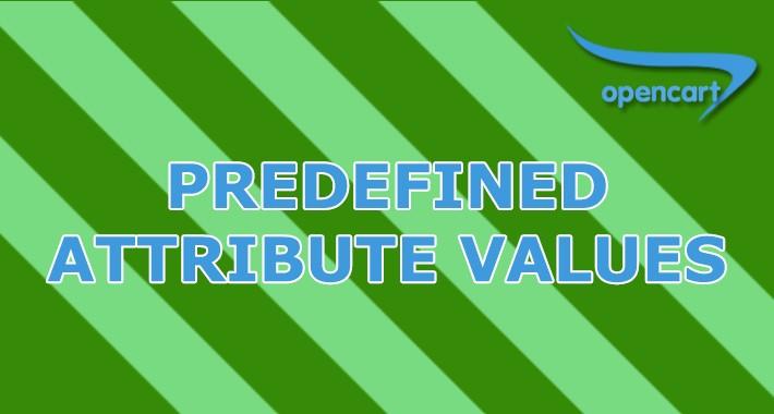 Predefined Attribute Values - autocomplete attribute values