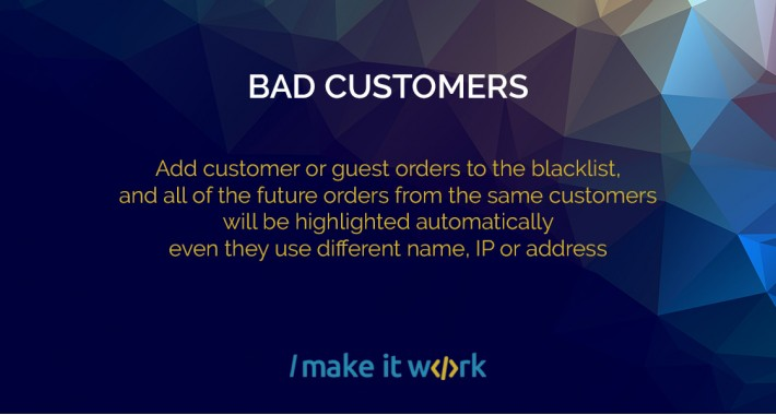 Bad customers - automatically detect fraudulent orders