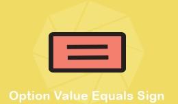 Option Value Equals Sign