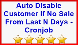 Auto Disable Customer If No Sale From Last N Days