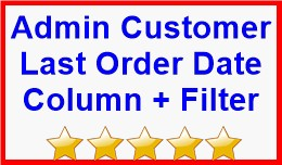 Admin Customer Last Order Date Column + Filter