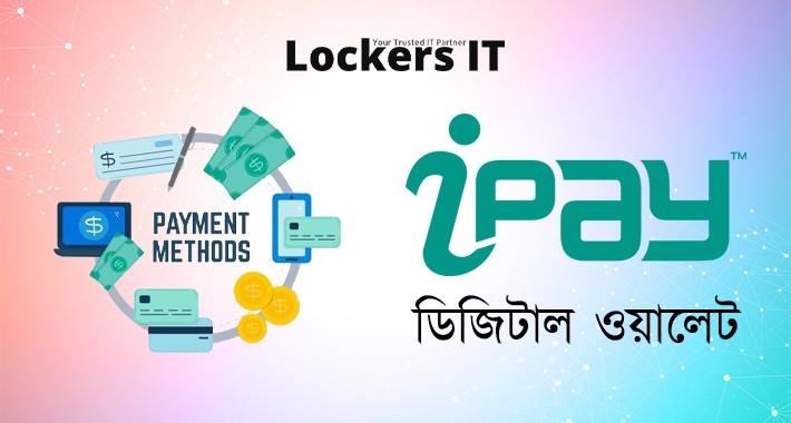 iPay Bangladesh - Digital Wallet