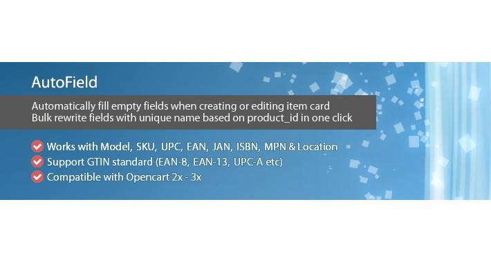 AutoField - autofill and bulk rewrite fields Model SKU EAN etc