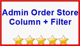 Admin Order Store Column + Filter