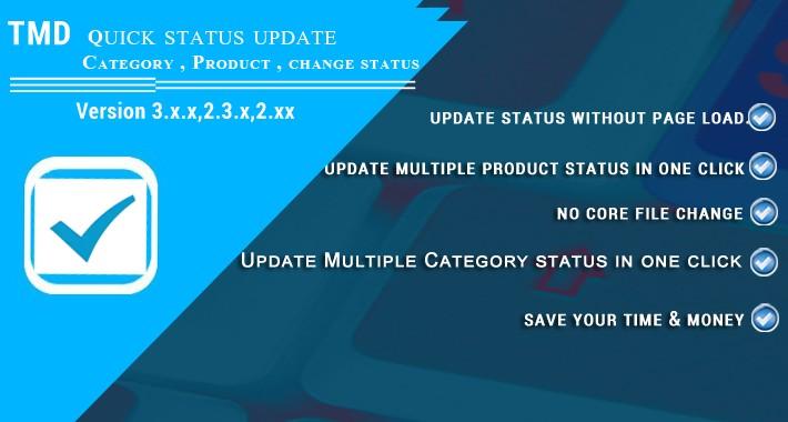 Quick / Bulk Status Update