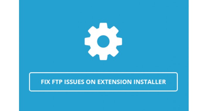 Fix FTP Issues on Extension Installer