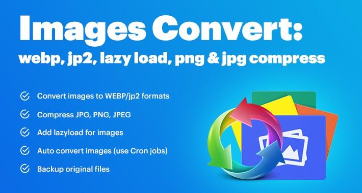 Images Convert: webp, jp2, lazy load, png & jpg compress