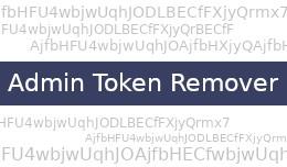 Admin Token Remover