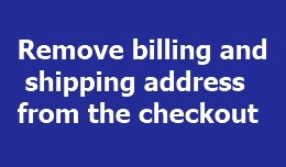 Remove billing and shipping address from the che..