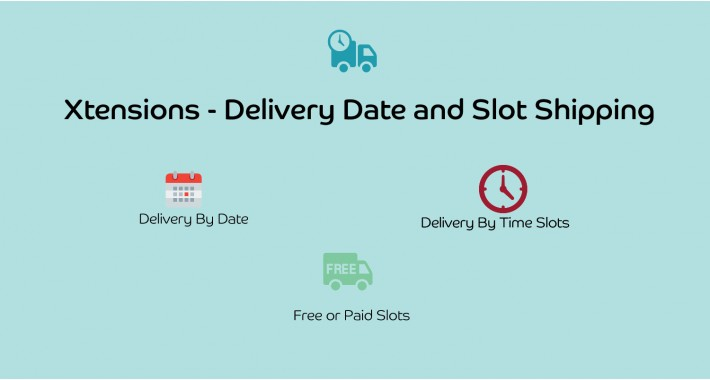 Xtensions - Delivery Date and Slot Shipping