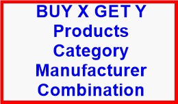 BUY X GET Y Products Category Manufacturer Combi..